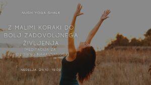 Pogled vase: Z malimi koraki do bolj zadovoljnega življenja (Meditacija pozitivne naravnanosti) ONLINE